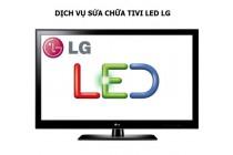 Sửa chữa tivi LED LG tại Hà Nội