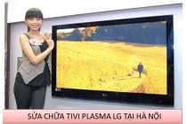 Sửa chữa tivi Plasma LG tại Hà Nội